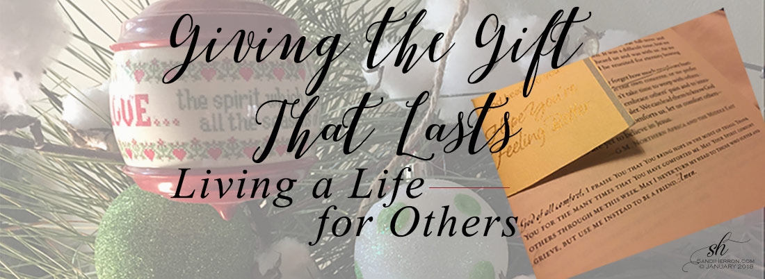 Giving a Gift that Lasts - Living a LIfe for Others